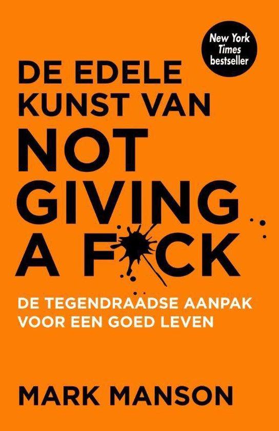 zelfontwikkeling boek de edele kunst van not giving a fuck